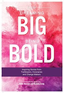 dreaming-big-being-bold